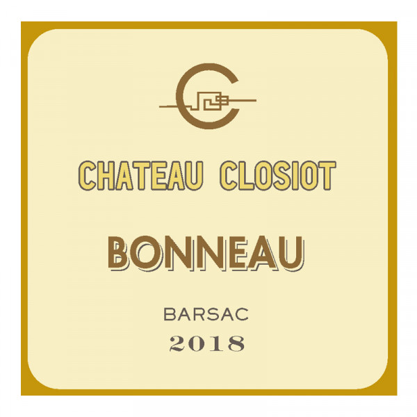 "BARSAC - CHATEAU CLOSIOT ""BONNEAU"" 2018"